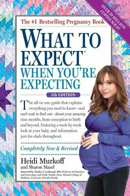 What to Expect When You're Expecting by Heidi Murkoff 9780761187486 | Brand New
