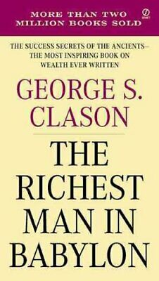 The Richest Man In Babylon by George S. Clason 9780451205360 | Brand New