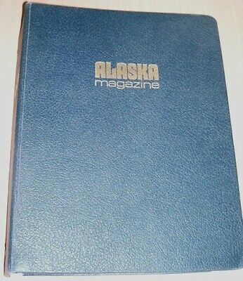 Alaska; The Magazine Of Life On The Last Frontier; 1977, Travel & Geography