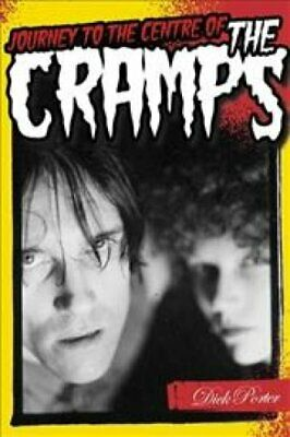 Journey to the Centre of the Cramps by Dick Porter (2015, Paperback)
