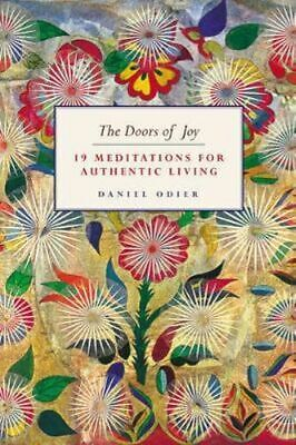 NEW The Doors Of Joy By Daniel Odier Hardcover Free Shipping