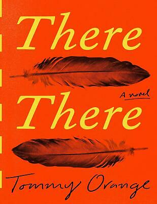 There There: A novel 2018 by Tommy Orange (E-B0K&AUDI0B00K||E-MAILED) #01