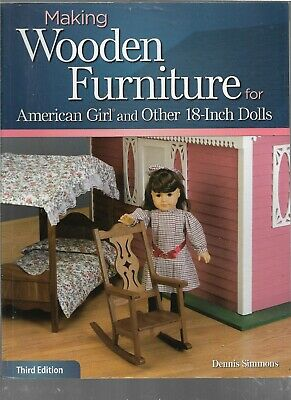 "Making Wooden Furniture for American Girl and Other 18"" Dolls"