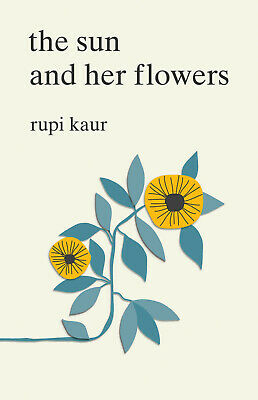 The Sun and Her Flowers by Rupi Kaur (2017, eBooks)