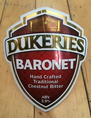 Dukeries Brewery - Baronet 3.9% Abv Cask Ale Pump Clip Hand Pull Bar Sign Camra.
