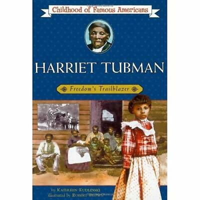 Harriet Tubman: Freedom's Trailblazer (Childhood of Fam - Paperback NEW Kudlinsk