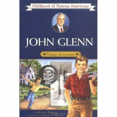 John Glenn (Childhood of Famous Americans) - Paperback NEW Burgan, Michael 2000-