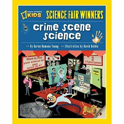 Crime Scene Science: Science Fair Winners - Paperback NEW Young, Karen Ro 2009-1