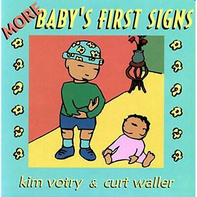 More Baby's First Signs - Board book NEW Votry, Kim 2001-09-13