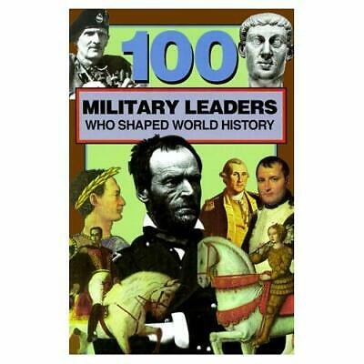 100 Military Leaders Who Shaped World History - Paperback NEW Crompton, Samue 19