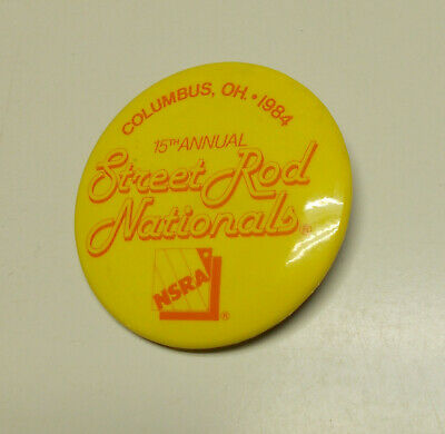 Street Rod Nationals, Pin Back Buttons - 15th Annual, Columbus Ohio - 1984