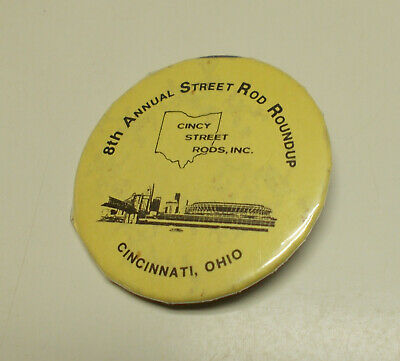8th Annual Street Rod Roundup - Pin Back Buttons Cincy Street Rods - 1978