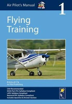 Air Pilot's Manual - Flying Training: Volume 1 9781843362159 | Brand New