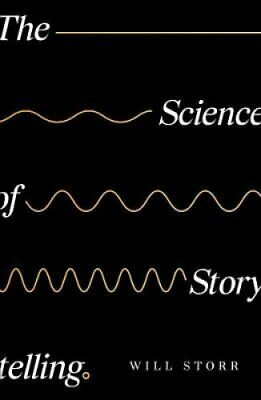 The Science of Storytelling Why Stories Make Us Human, and How ... 9780008276935