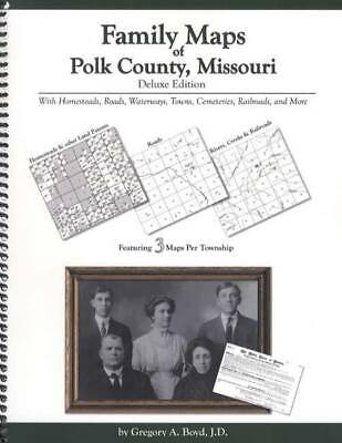 Family Maps of Polk County, Missouri, Deluxe Edition