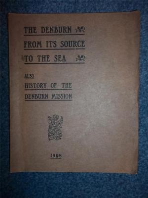 aberdeen denburn from its source to the sea + history mission ogilvie 1908