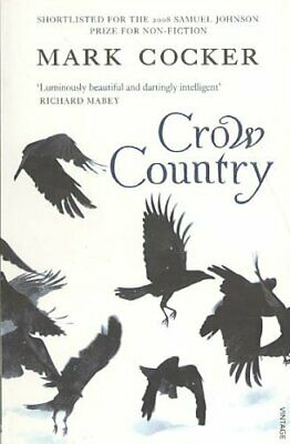 Crow Country by Mark Cocker 9780099485087 | Brand New | Free UK Shipping