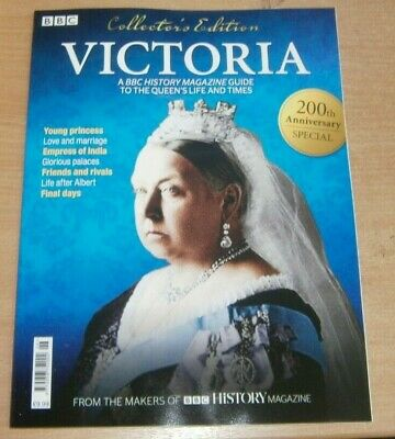BBC History magazine Collector's Edition 2019 Queen Victoria Her Life & Times