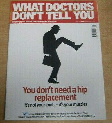 What Doctors Don't Tell You magazine May 2019 You don't need a Hip Replacement