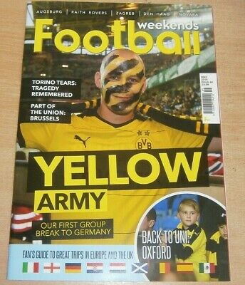 Football Weekends magazine #44 May 2019 Dortmund + Oxford. Torino Tagedy & more