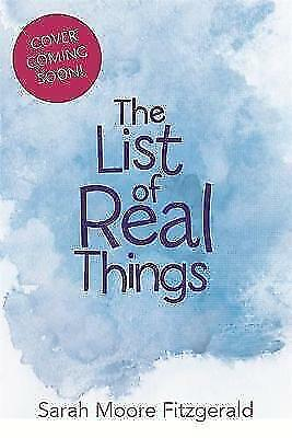 The List of Real Things by Sarah Moore Fitzgerald (Paperback, 2017)
