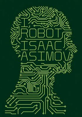 I, Robot by Isaac Asimov 9780007491513 | Brand New | Free UK Shipping