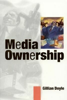 NEW Media Ownership By Gillian Doyle Paperback Free Shipping