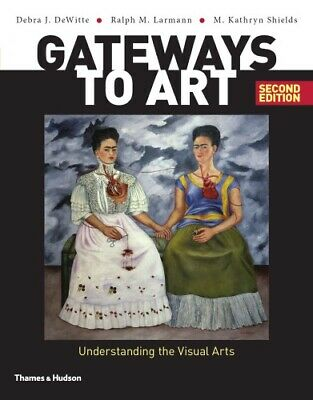 Gateways to Art: Understanding the Visual Arts 2nd Ed (P D F)🔥Instant Deliver🔥
