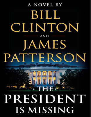 The President Is Missing A Novel Bill Clinton and  James Patterson (PDF)