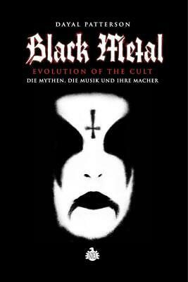 Patterson, Dayal: Black Metal - Evolution Of The Cult