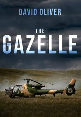 The Gazelle by David Oliver 9781445688688 | Brand New | Free UK Shipping