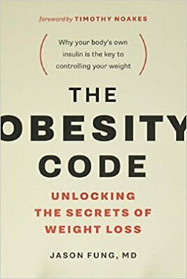 The Obesity Code: Unlocking the Secrets of Weight Loss by Jason Fung P.DF  Eb00k