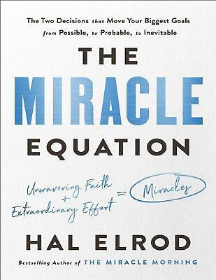 The Miracle Equation 2019 by Hal Elrod (E-B0K&AUDI0B00K||E-MAILED) #6