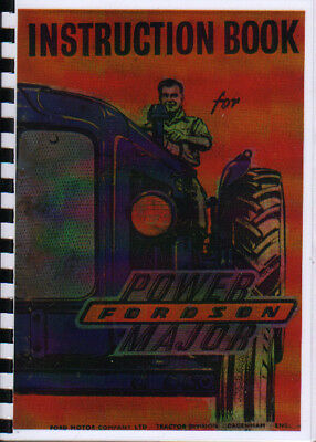 "Fordson ""Power"" Major Tractor Operator Instruction Book"