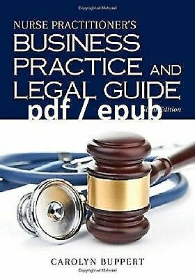 Book (PDF) Nurse Practitioner's Business Practice and Legal Guide 6th Edition EB