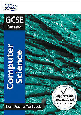 GCSE 9-1 Computer Science Exam Practice Workbook, with Practice Test Paper (Lett