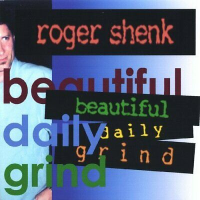 Roger Shenk - Beautiful Daily Grind New Cd