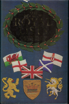 The Book of Royal Lists - by Craig Brown & Lesley Cunliffe  (Hardback, 1982)