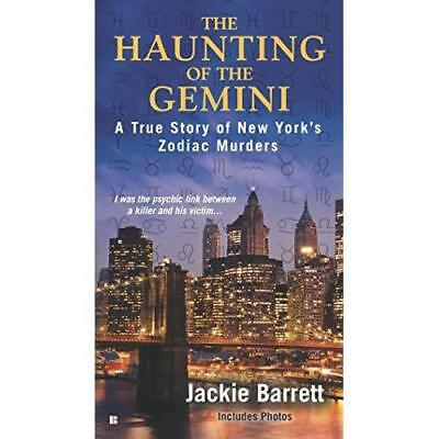 The Haunting of the Gemini: A True Story of New York's  - Paperback NEW Jackie B