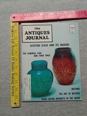 THE ANTIQUES JOURNAL JANUARY 1973 Scottish glass Campbell kids buttons silver