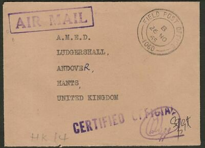 Hong Kong 1965 Unstamped OHMS Official Air Mail Cover to UK Field PO 1060