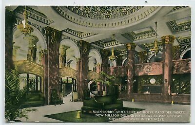 Main Lobby & Office Hotel Paso del Norte El Paso Texas 1910c postcard