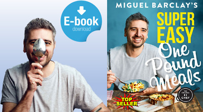 Super Easy One Pound Meals, Miguel Barclay - READ FULL DESCRIPTION