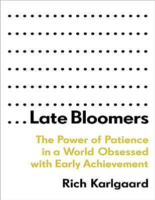 Late Bloomers 2019 by Rich Karlgaard (E-B00K&AUDI0B00K||E-MAILED #20