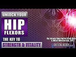 Unlock Your Hip Flexors (offer No DVD only i will send you a course downloading)