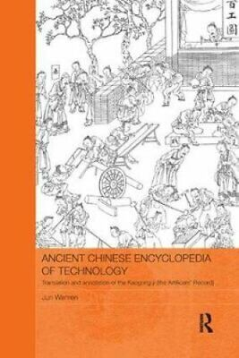 Ancient Chinese Encyclopedia of Technology Translation and Anno... 9780815367383