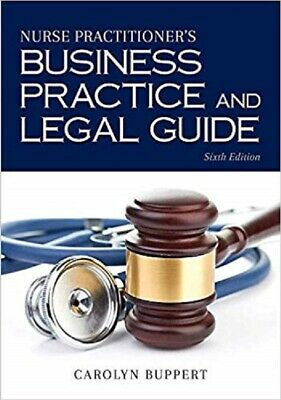 Nurse Practitioner's Business Practice and Legal Guide - 6th Edition - NEW