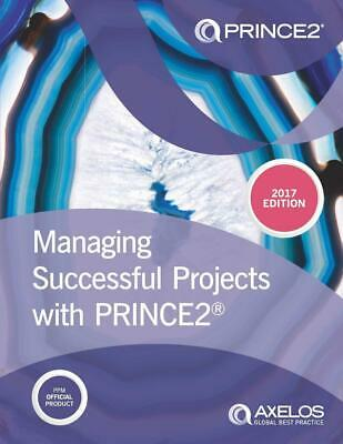 Managing Successful Projects with Prince2(R) Axelos