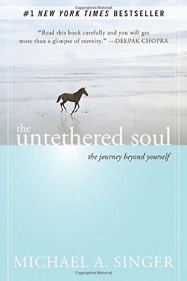 Singer, Michael A.-The Untethered Soul BOOK NEW