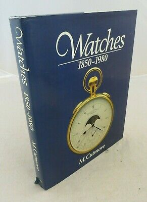 WATCHES: 1850-1980 by M. Cutmore (1989, Hardback)